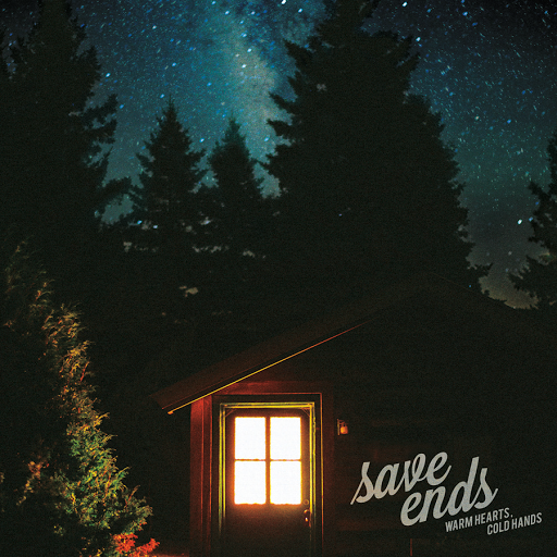 "REVIEW: Save Ends – ""Warm Hearts, Cold Hands"""