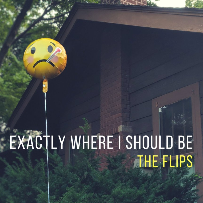 "REVIEW: The Flips – ""Exactly Where I Should Be"""